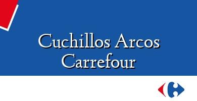Comprar  &#160Cuchillos Arcos Carrefour