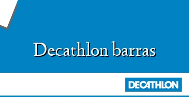 Comprar  &#160Decathlon barras