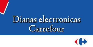 Comprar &#160Dianas electronicas Carrefour