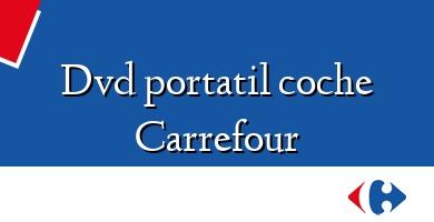 Comprar  &#160Dvd portatil coche Carrefour