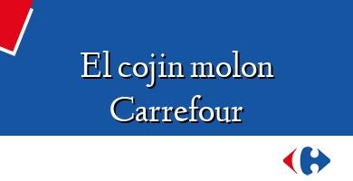 Comprar  &#160El cojin molon Carrefour