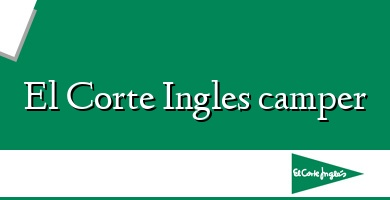 Comprar  &#160El Corte Ingles camper