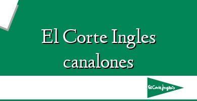 Comprar &#160El Corte Ingles canalones