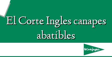 Comprar  &#160El Corte Ingles canapes abatibles