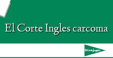 Comprar  &#160El Corte Ingles carcoma