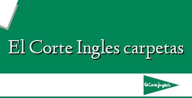 Comprar  &#160El Corte Ingles carpetas