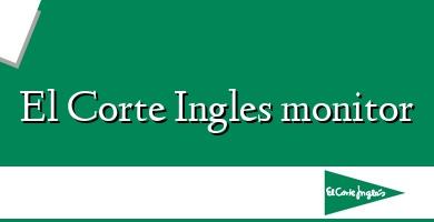 Comprar  &#160El Corte Ingles monitor