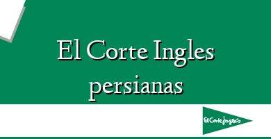 Comprar &#160El Corte Ingles persianas