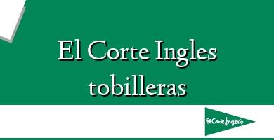 Comprar  &#160El Corte Ingles tobilleras