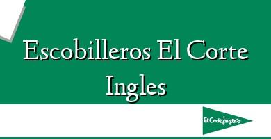 Comprar  &#160Escobilleros El Corte Ingles