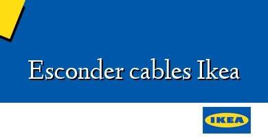 Comprar &#160Esconder cables Ikea