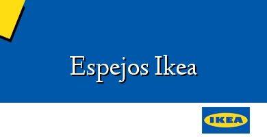 Comprar &#160Espejos Ikea