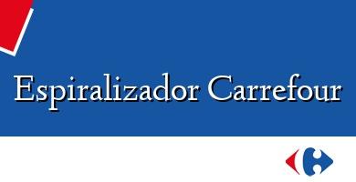 Comprar  &#160Espiralizador Carrefour