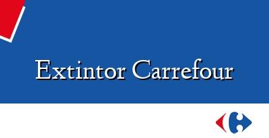 Comprar &#160Extintor Carrefour