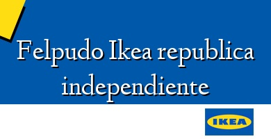 Comprar &#160Felpudo Ikea republica independiente