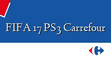Comprar  &#160FIFA 17 PS3 Carrefour
