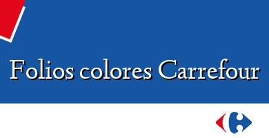 Comprar  &#160Folios colores Carrefour