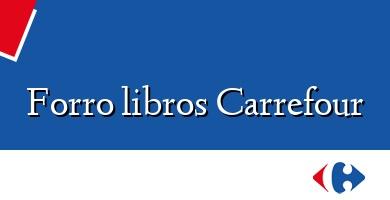 Comprar  &#160Forro libros Carrefour