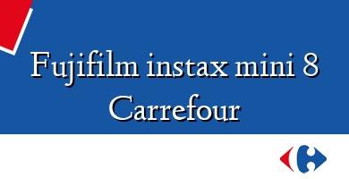 Comprar  &#160Fujifilm instax mini 8 Carrefour