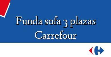 Comprar &#160Funda sofa 3 plazas Carrefour