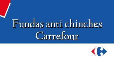 Comprar &#160Fundas anti chinches Carrefour