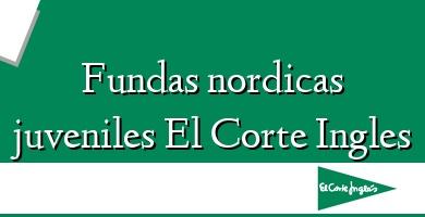 Comprar &#160Fundas nordicas juveniles El Corte Ingles