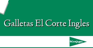 Comprar &#160Galletas El Corte Ingles