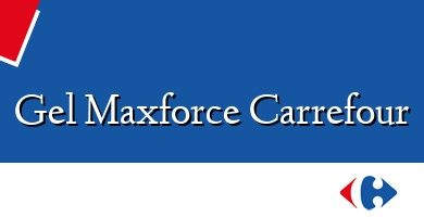 Comprar &#160Gel Maxforce Carrefour