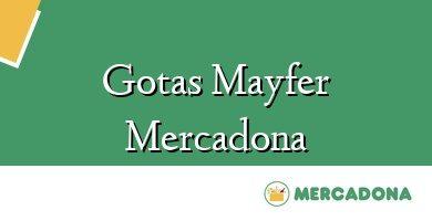 Comprar &#160Gotas Mayfer Mercadona