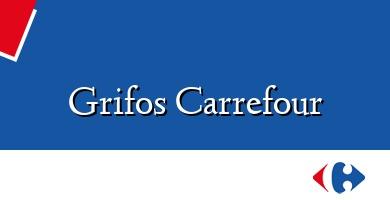 Comprar  &#160Grifos Carrefour