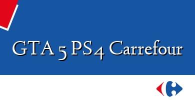 Comprar &#160GTA 5 PS4 Carrefour