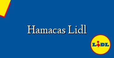 Comprar &#160Hamacas Lidl