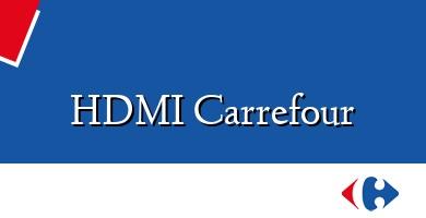 Comprar  &#160HDMI Carrefour