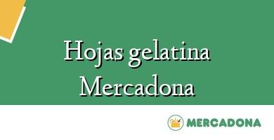 Comprar  &#160Hojas gelatina Mercadona