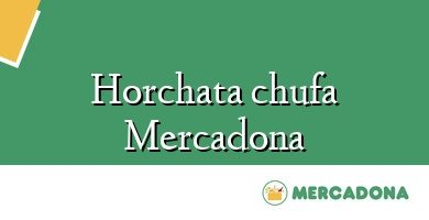 Comprar &#160Horchata chufa Mercadona