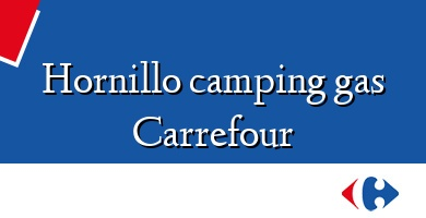 Comprar &#160Hornillo camping gas Carrefour