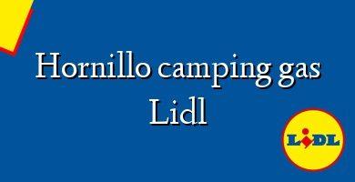 Comprar &#160Hornillo camping gas Lidl