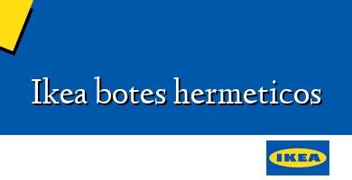 Comprar  &#160Ikea botes hermeticos