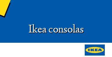 Comprar &#160Ikea consolas