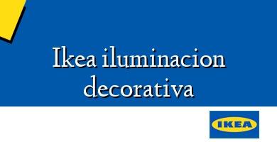 Comprar  &#160Ikea iluminacion decorativa