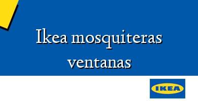 Comprar  &#160Ikea mosquiteras ventanas