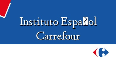 Comprar  &#160Instituto Español Carrefour