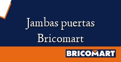 Jambas puertas Bricomart