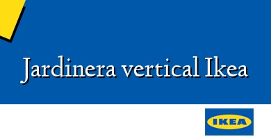 Comprar  &#160Jardinera vertical Ikea