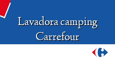 Comprar  &#160Lavadora camping Carrefour