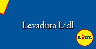 Comprar &#160Levadura Lidl