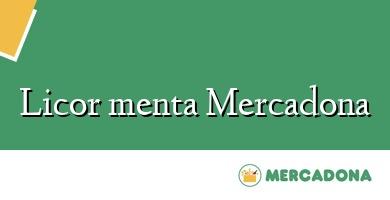 Comprar  &#160Licor menta Mercadona