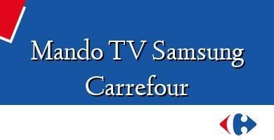 Comprar &#160Mando TV Samsung Carrefour