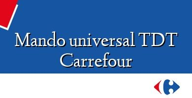 Comprar &#160Mando universal TDT Carrefour