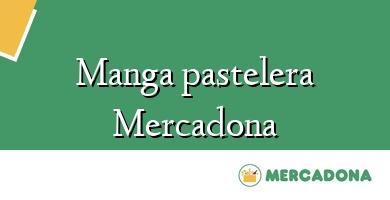 Comprar  &#160Manga pastelera Mercadona